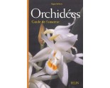 Orchidées : Guide de l'amateur