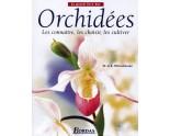 Le Grand Livre Des Orchidées - Les Connaître Les Choisir Les Cultiver Brian Rittershausen